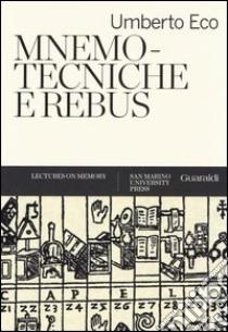 Mnemotecniche e rebus libro di Eco Umberto