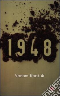 1948 libro di Kaniuk Yoram