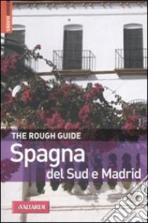 Spagna del sud e Madrid libro