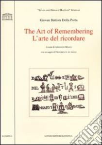 The art of remembering-L'arte del ricordare libro di Della Porta G. Battista