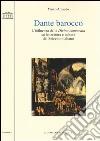 Dante barocco. L'influenza della Divina Commedia su letteratura e cultura del Seicento italiano libro
