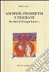 Adespoti, prosimetri e filigrane. Ricerche di filologia dantesca libro