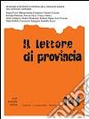 Il lettore di provincia. Vol. 141 libro