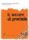 Il lettore di provincia (142) libro