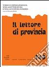 Il lettore di provincia (143) libro