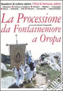 La Processione da Fontainemore a Oropa libro