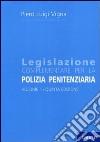 Legislazione complementare per la polizia penitenziaria (2) libro