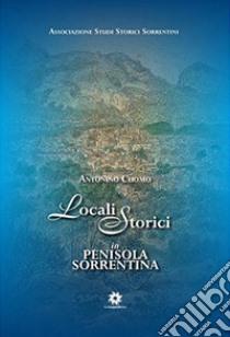 Locali storici in penisola sorrentina libro di Cuomo Antonio