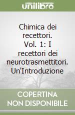 Chimica dei recettori (1) libro di Melchiorre Carlo