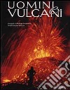 Uomini e vulcani