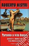 Taranto a vita bassa libro