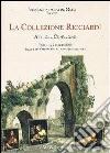 La collezione Ricciardi. Atti del Convegno (Taranto, 2 luglio 2009) libro