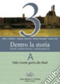 CIUFFOLETTI DENTRO LA STORIA 3 libro di Ciuffoletti Zeffiro, Baldocchi Umberto, Bucciarelli Stefano