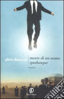 Morte di un uomo qualunque libro di Duncan Glen