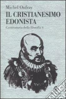 ebook letà dei libertini controstoria della filosofia iii