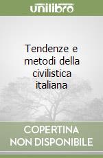 Tendenze e metodi della civilistica italiana libro di Perlingieri Pietro