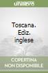 Toscana. Ediz. inglese libro di Cardini Franco