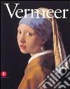 Johannes Vermeer. Ediz. illustrata libro