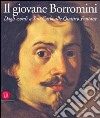 Il giovane Borromini. Dagli esordi a San Carlo alle quattro fontane libro