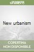 New urbanism libro