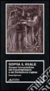 Sopra il reale. Osmosi interartistiche nel preraffaellitismo e nel simbolismo inglese libro