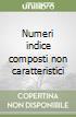 Numeri indice composti non caratteristici libro