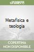 Metafisica e teologia libro