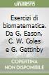 Esercizi di biomatematica. Da G. Eason, C. W. Coles e G. Gettinby libro