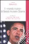 Il �mondo nuovo� di Barack Hussein Obama