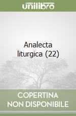 Analecta liturgica (22) libro di Barbagallo Salvatore