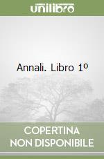 Annali. Libro 1º libro di Tacito P. Cornelio