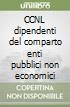 CCNL dipendenti del comparto enti pubblici non economici