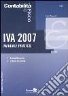 IVA 2007. Manuale pratico libro