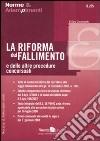 La riforma del fallimento e delle altre procedure concorsuali libro