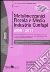 Metalmeccanici piccola e media industria confapi (2008-2011)