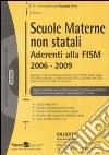 Scuole materne non statali aderenti alla Fism 2006-2009