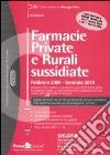 Farmacie private e rurali sussidiate