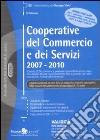 Cooperative del commercio e dei servizi 2007-2010