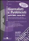 Giornalisti e pubblicisti. Aprile 2009-marzo 2013