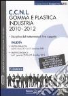 CCNL gomma e plastica industria. 2010-2012