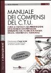 Manuale dei compensi del C.T.U. libro