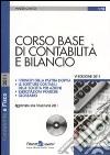 Corso base di contabilità e bilancio. Con CD-ROM libro