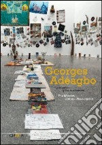 Georges Adeagbo. The mission and the missionary. Ediz. multilingue libro
