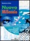 Nuovo millennio: temi svolti di attualità, letteratura, storia libro