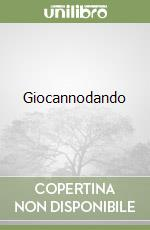 Giocannodando libro di De Ferrari Marcella