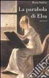 La parabola di Elsa libro