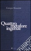 Quattro metafore ingenue