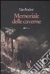 Memoriale delle caverne libro