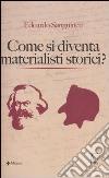 Come si diventa materialisti storici libro