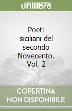 Poeti siciliani del secondo Novecento (2) libro di Aliberti Carmelo